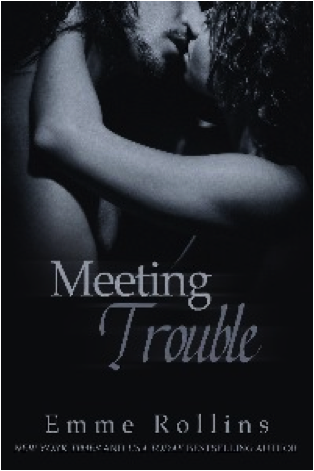 Meeting Trouble Emme Rollins